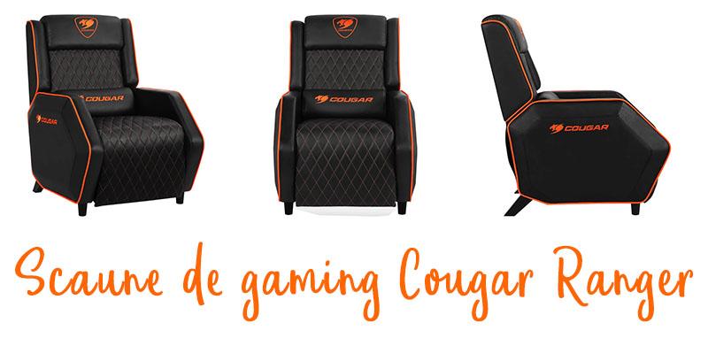 Fotoliu de gaming Cougar Ranger este confortabil, elegant și ușor de asamblat
